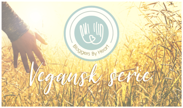 Vegansk serie bloggers by heart bloggere november