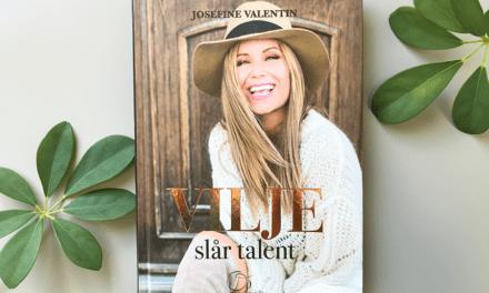 """Om bogen """"VILJE slår talent"""" af Josefine Valentin"""